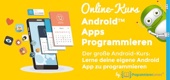 Android Apps Programmieren Online-Kurs