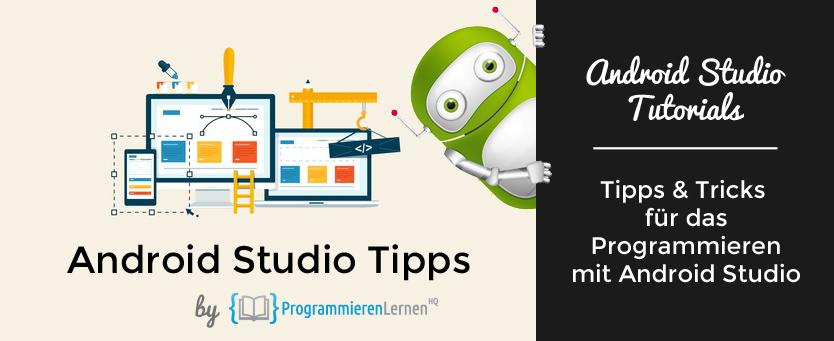android studio tipps_Pulsar75_61486435_RA Studio_46292813_Fotolia
